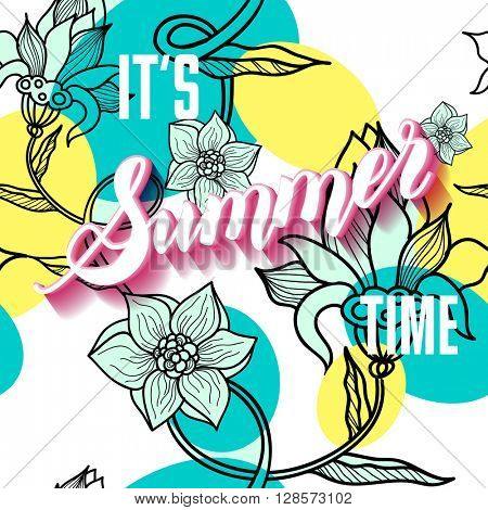 It is summer time lettering background. Vector illustration. Summer on seamless floral pattern.
