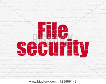 Safety concept: Painted red text File Security on White Brick wall background