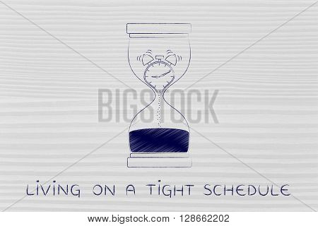 Hourglass With Melting Alarm Clock, Living On A Tight Schedule