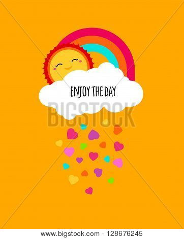Vector enjoy every day quote poster. Positive motivation concept. Motivational poster. Kids cute design. Enjoy life enjoying enjoy summer vector design background with rainbow cloud sun hearts