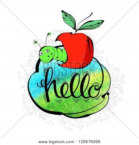 Hand-drawn letters and a funny worm with the Apple in watercolor background. The inscription hello. Vector illustration