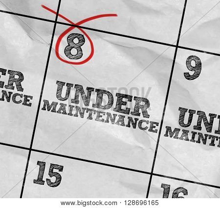 Concept image of a Calendar with the text: Under Maintenance