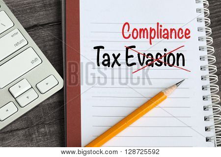 concept of tax compliance, crossing out tax evasion