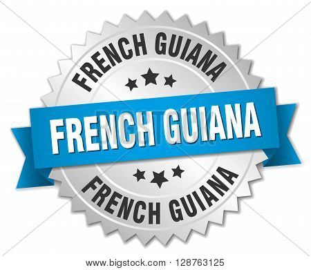 French Guiana round silver badge with blue ribbon