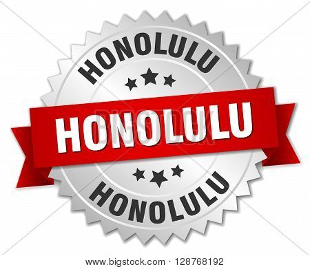 Honolulu round silver badge with red ribbon