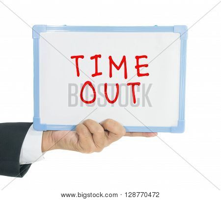 Timeout text on white board hold in hand