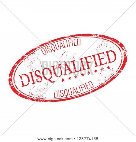 Red grunge rubber oval stamp with the word disqualified written inside the stamp