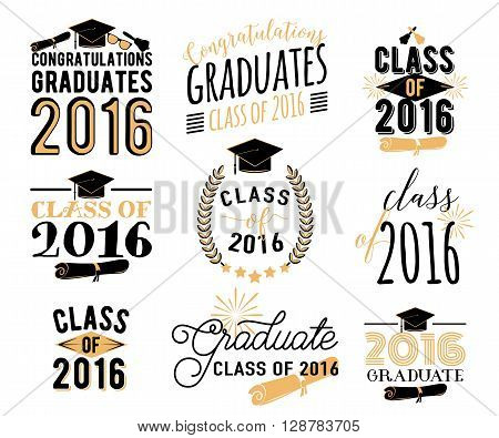 Graduation wishes overlays, lettering labels design set. Retro graduate class of 2016 badges. Hand drawn emblem with sunburst, hat, diploma, bell. Isolated. Sign or logo