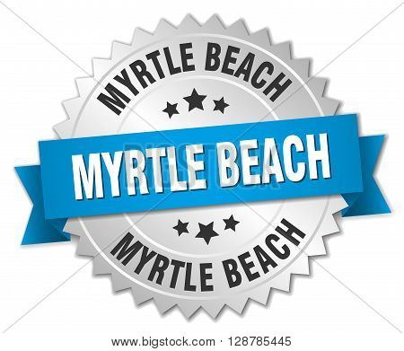 Myrtle Beach round silver badge with blue ribbon