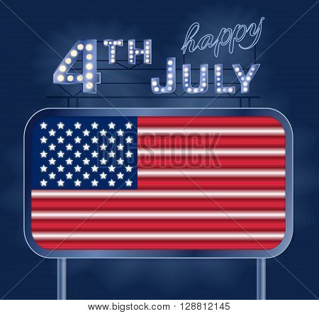 Design for fourth of July Independence Day USA. A neon American flag inside of the shining retro light banner. Realistic neon lights with transparent glow and retro lightbulbs type. Patriotic series