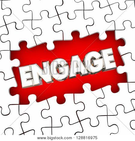 Engage Puzzle Pieces Solve Problem Participation Involvement Word 3d Illustration