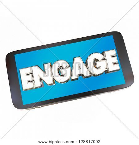 Engage Cell Smart Phone Word Communicate Word 3d Illustration