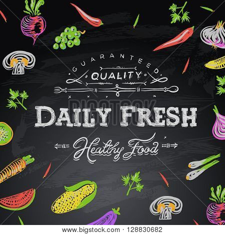 Chalkboard background daily fresh food, vector illustration