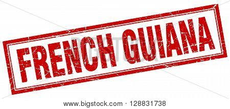 French Guiana red square grunge stamp on white