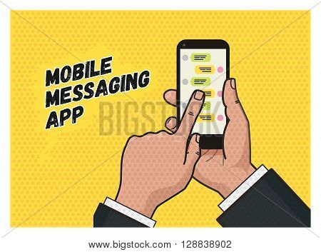 writing a message on mobile app. Hand touching a mobile phone against yellow background. Pop art illustration in vector flat format. Old style of a texture. Mobile messaging app.