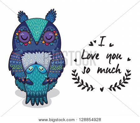 Cute vector card with mother and child owls. Lovely card with hearts and text I love you so much