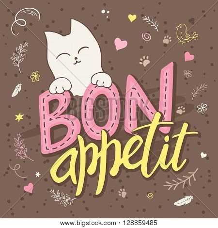 vector illustration of hand lettering text - bon appetit. There is cute fluffy cats surrounded with curly swirly paw print bird and feather shapes.