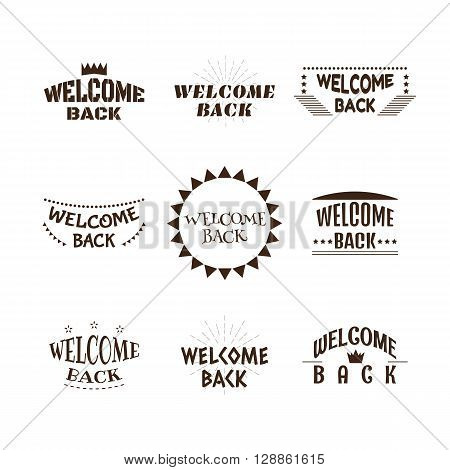 Welcome Back. Set Of 9 Labels, Emblems, Stickers Or Badges. Decorative Elements For Your Design. Pos