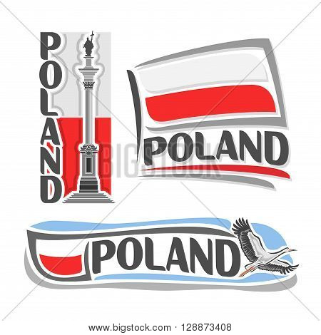 Vector illustration of the logo for Poland, consisting of 3 isolated illustrations: national flag behind Sigismund's Column, horizontal symbol of Poland and the flag on background of stork