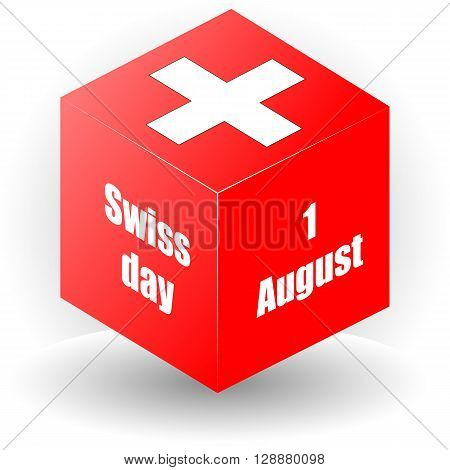 1 august swiss day. switzerland symbols in the cube