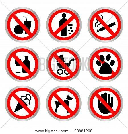 Prohibitory signs. Do not smoke, do not litter, do not drink, do not eat, can not be with a stroller, a dog can, not be left alone.