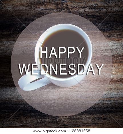 Happy Wednesday Text With Blurry Image Of Cup Of Coffee, Vintage Style