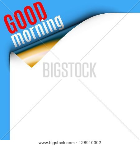 Curled White Paper Corner on Blue Background with Message. Curled corner card with good morning greeting