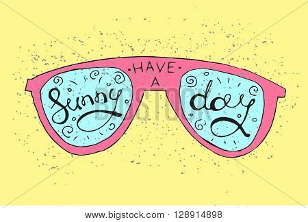 Hipster Hand Drawn Sun Glasses with Inscription