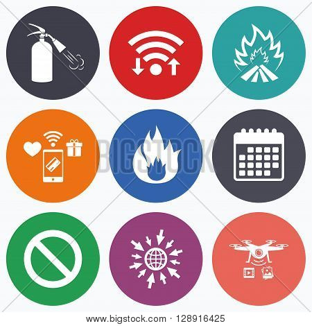 Wifi, mobile payments and drones icons. Fire flame icons. Fire extinguisher sign. Prohibition stop symbol. Calendar symbol.