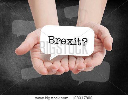 Brexit written on a speechbubble