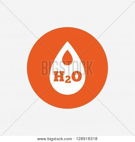 H2O Water drop sign icon. Tear symbol. Orange circle button with icon. Vector