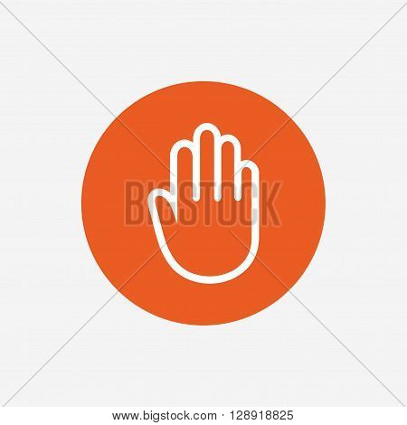 Hand sign icon. No Entry or stop symbol. Give me five. Orange circle button with icon. Vector