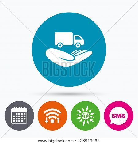 Wifi, Sms and calendar icons. Company vehicles insurance sign icon. Hand holds delivery truck. Protection vehicle from damage and accidents. Go to web globe.