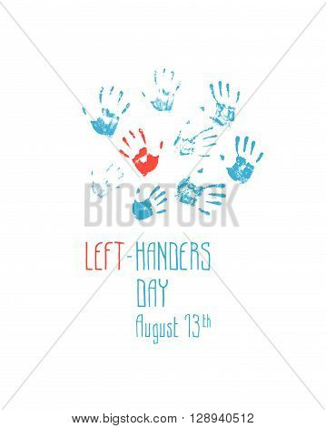 imprint left hand among the prints right hands. Left-handers day. August 13th.