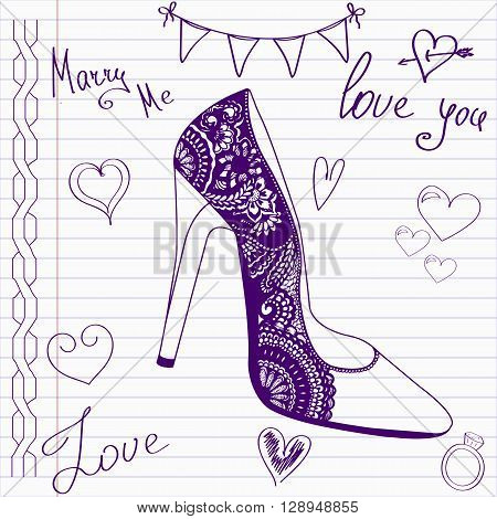 Wedding drawings. Sketch shoes on notebook page.Hand drawn wedding template. Wedding invitation in doodle style.Merry me. Love. Wedding shoe.