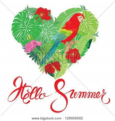 Seasonal card with Heart shape palm trees leaves and Red Blue Macaw parrot. Handwritten calligraphic text Hello Summer. Isolated on white background. Element for travel and vacation design.