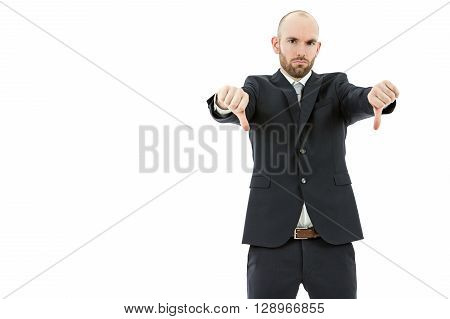 Caucasian business man giving thumbs down. Isolated on white background.
