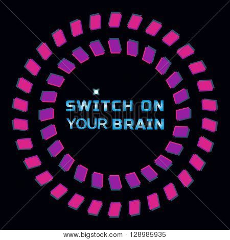 Inspirational Motivated Quote Switch on your brain. Motivational Poster Concept. Idea for design of motivated slogan banner with quotes poster background internet design. Vector Illustration