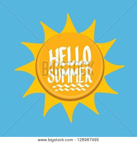 Vector summer fun background. Hello Summer funny vector illustration. Vector hand lettering typography poster hello summer. Hand drawn summer card