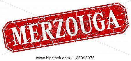 Merzouga red square grunge retro style sign