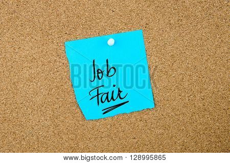 Job Fair Written On Blue Paper Note