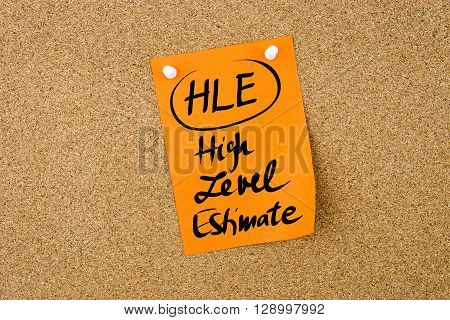 Business Acronym Hle High Level Estimate