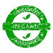 Organic Guaranteed Rubber Stamp Green. Natural Organic Stamp, Green Guarantee Rubber Seal Label. Vec poster