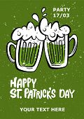St. Patricks Day Party Poster.  Illustration Of A Beer Mugs With Lettering Happy St. Patricks Day  poster