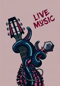 Rock Poster With A Guitar, Microphone And Tentacles. Octopus Musician. Live Music. poster