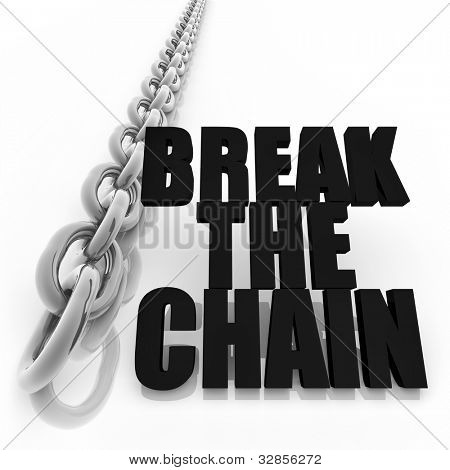Chromed metal chain and message on white background, freedom concept image