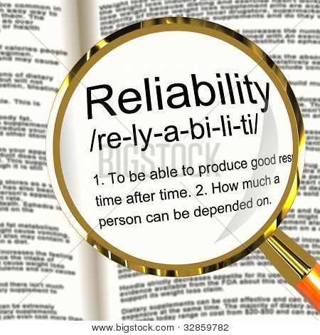 Reliability Definition Magnifier Showing Trust Quality And Dependability