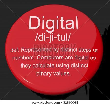 Digital Definition Button Showing Binary Values Used In Computers