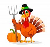 Happy Thanksgiving. Thanksgiving Turkey Holding Pitchfork. Vector Illustration Isolated On White Bac poster