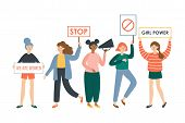 Women Protesters And Feminism Activists Holding Placards. Female Flat Characters Design poster